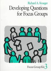 Cover of: Developing Questions for Focus Groups (Focus Group Kit)