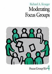 Cover of: Moderating Focus Groups (Focus Group Kit)