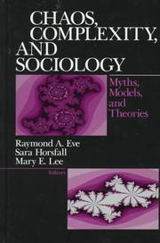Cover of: Chaos, Complexity, and Sociology |