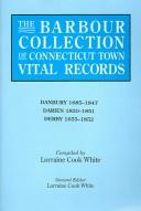 Cover of: The Barbour Collection of Connecticut Town Vital Records [Vol. 8] Danbury,