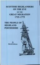 Cover of: Scottish highlanders on the eve of the great migration, 1725-1775