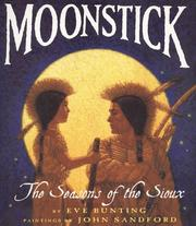 Cover of: Moonstick: The Seasons of the Sioux (Trophy Picture Books)