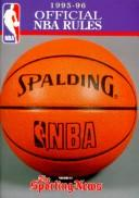 Cover of: Official Rules of the National Basketball Association 1995-96 (Official NBA Rules)