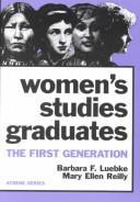 Women's Studies Graduates: The First Generation