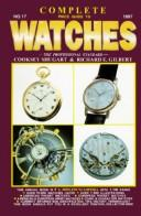 Complete Price Guide to Watches (17th ed) by Cooksey Shugart, Richard E. Gilbert, Martha Shugart