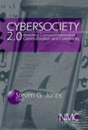 Cover of: Cybersociety 2.0: Revisiting Computer-Mediated Community and Technology