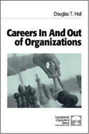 Cover of: Careers In and Out of Organizations (Foundations for Organizational Science)