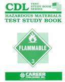 Cover of: Hazardous Materials CDL Test Study Book (English) | Robert M. Calvin