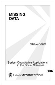 Missing Data (Quantitative Applications in the Social Sciences) by Paul D. Allison