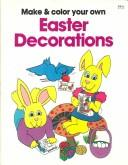 Cover of: Make & Color Easter Decorations | Laplaca