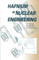 Cover of: Hafnium in Nuclear Engineering (Russian Materials Monograph Series) | V. D. Risovany