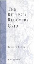 Cover of: The relapse/recovery grid