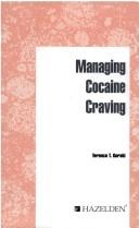 Cover of: Managing cocaine craving