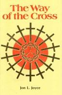 Cover of: The Way of the Cross | Jon L. Joyce