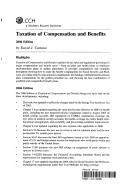 Cover of: Taxation of Compensation and Benefits (2006) | David Cartano