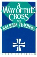 Cover of: Way of Cross Religion Teachers | Gwen Costello