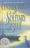 Cover of: A Solitary Blue (Point) | Cynthia Voigt