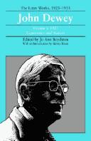 Cover of: The Later Works of John Dewey, Volume 8, 1925 - 1953