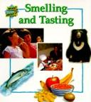 Cover of: Smelling and Tasting | Lesley Sims