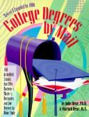 Cover of: College Degrees by Mail 1996 | John Bear