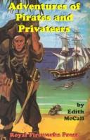 Cover of: Adventures of Pirates and Privateers (Adventures on the American Frontier) | Edith S. McCall