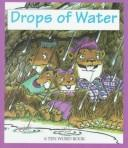 Cover of: Drops of Water (Ten Word Books)