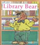 Cover of: Library bear