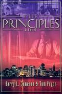 Cover of: The Principles | Barry L. Cameron, Tom Pryor