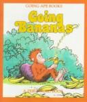 Cover of: Going Bananas | Bob Reese
