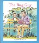 Cover of: Bug Guy (Ten Word Book)
