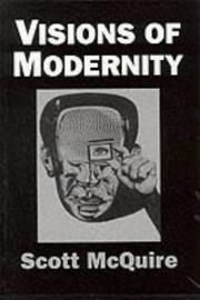 Cover of: Visions of Modernity | Scott McQuire