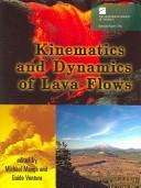 Cover of: Kinematics And Dynamics of Lava Flows (Special Paper (Geological Society of America)) |