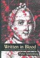 Cover of: Written in blood | Petrus Cornelis Spierenburg