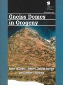Gneiss Domes In Orogeny (Special Paper (Geological Society of America)) by
