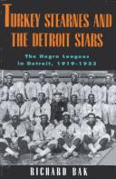 Cover of: Turkey Stearnes and the Detroit Stars