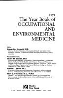 Cover of: The Year Book of Occupational and Environmental Medicine, 1991 (Year Book of Occupational and Environmental Medicine) | Edward A. Emmett