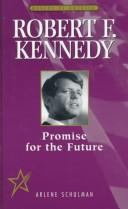 Cover of: Robert F. Kennedy | Arlene Schulman