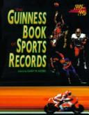 Cover of: The Guinness Book of Sports Records, 1995-1996 (Guinness Book of Sports Records) | Gary M. Krebs