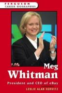 Cover of: Meg Whitman | Leslie Alan Horvitz