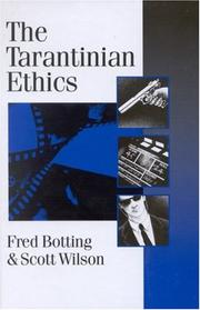 Cover of: The Tarantinian ethics | Fred Botting