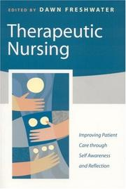 Cover of: Therapeutic Nursing | Dawn Freshwater