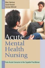 Cover of: Acute mental health nursing by