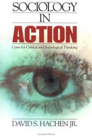 Cover of: Sociology in Action | David S., Jr. Hachen