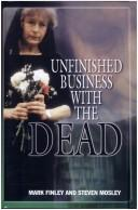 Cover of: Unfinished Business with the Dead
