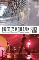 Cover of: Footsteps in the Dark | George Lipsitz