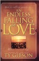 Cover of: An Endless Falling in Love
