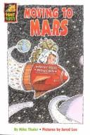Cover of: Moving to Mars