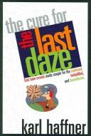 Cover of: The Cure for the Last Daze