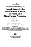 Cover of: International Workshop on Neural Networks for Identification, Control, Robotics, and Signal/Image Processing: Proceedings  | Italy) Image Processing (1996 : Venice
