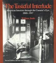 The Tasteful Interlude: American Interiors through the Cameras Eye, 1860-1917